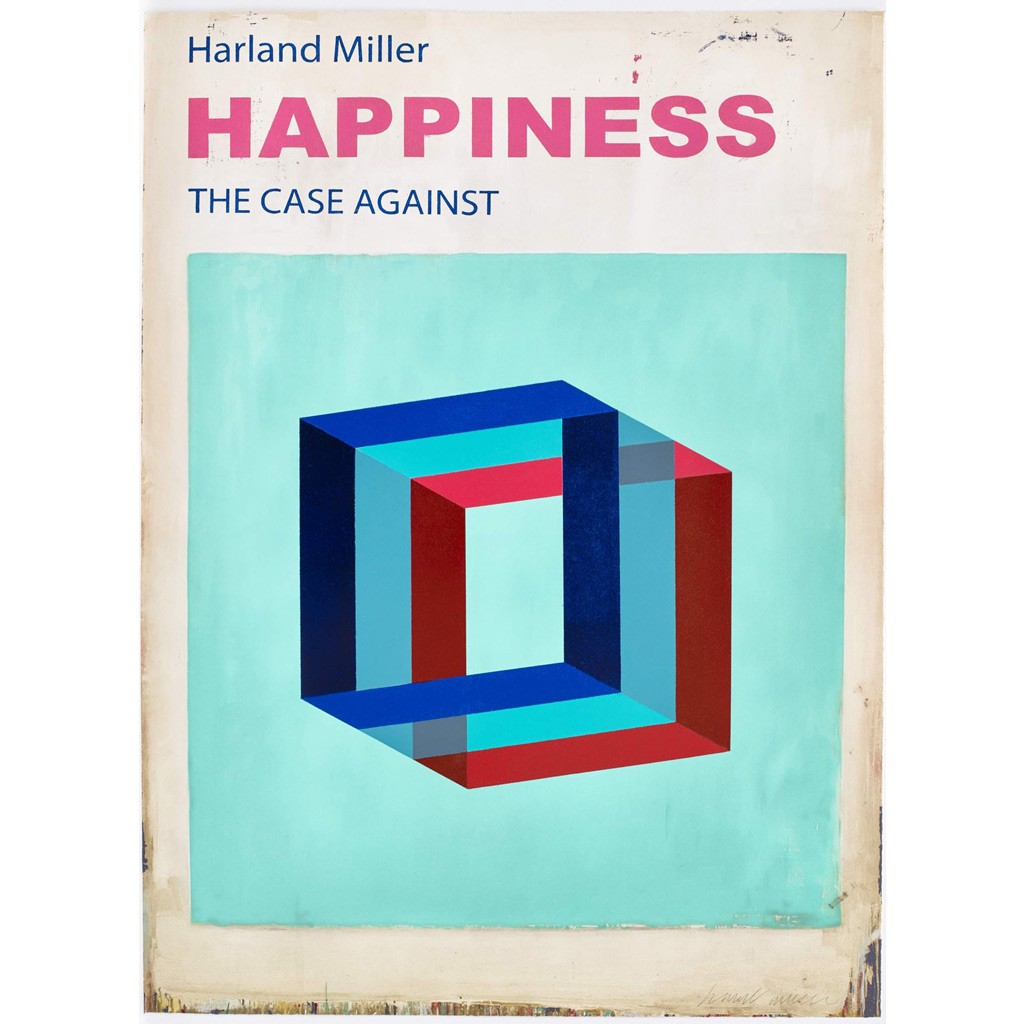 Happiness The Case Against : Large